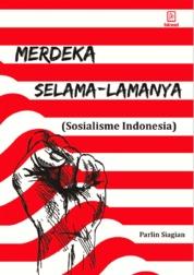 Cover Merdeka Selama-lamanya oleh Parlin Siagian