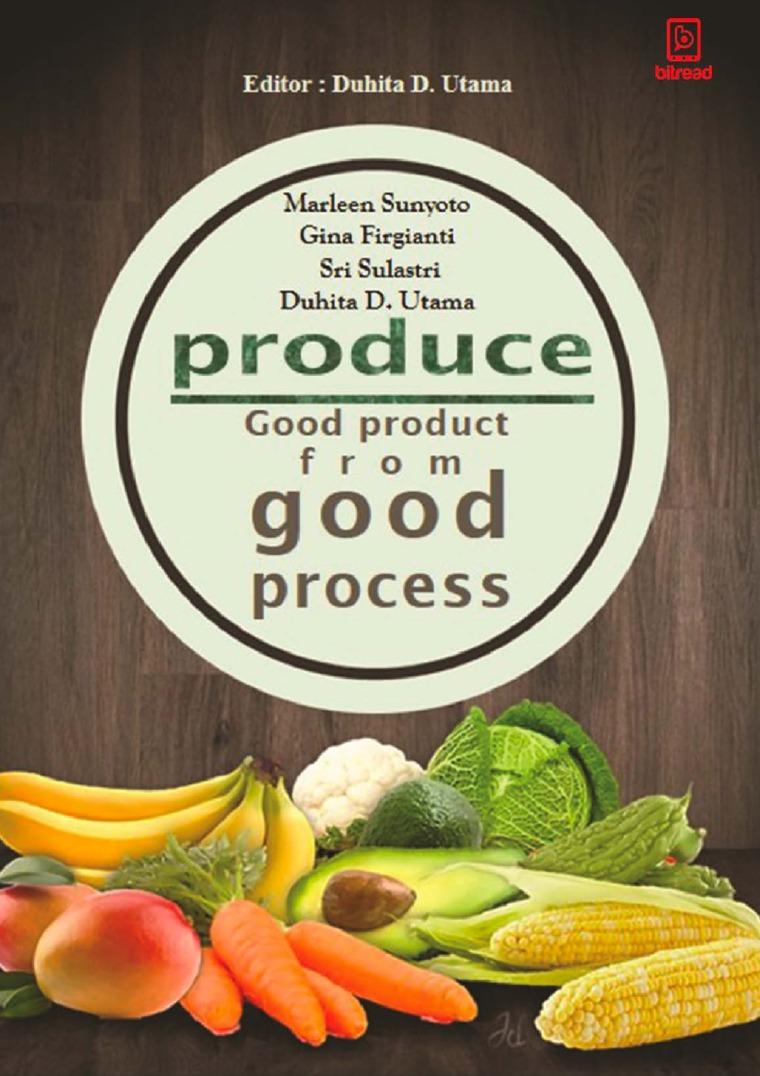 Buku Digital Produce (Good Product From Good Process) oleh Marleen Sunyoto
