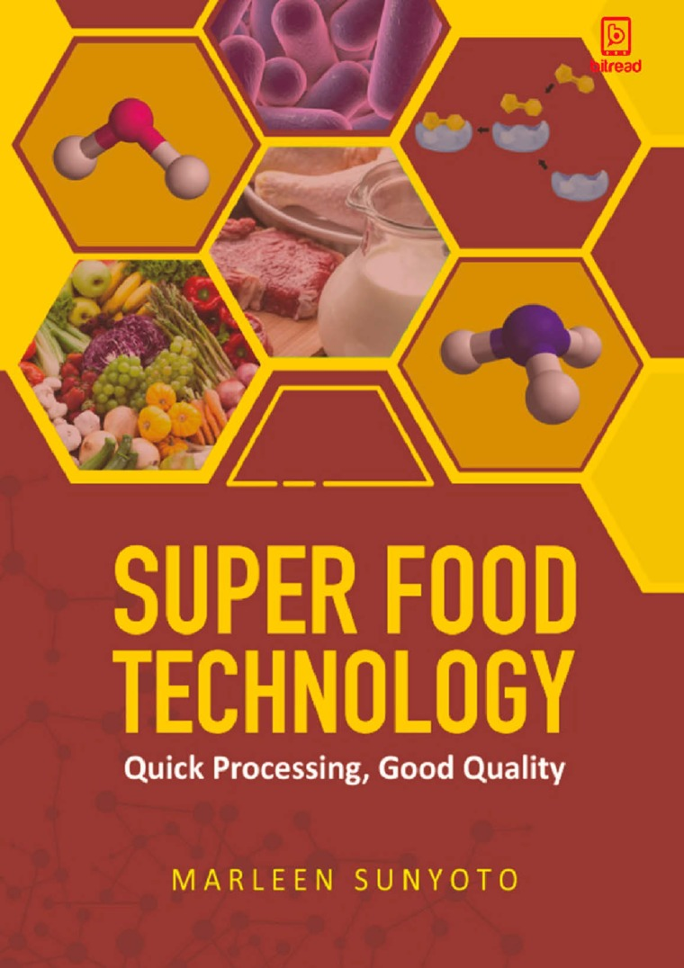 Super Food Technology Quick Processing, Good Quality by Marleen Sunyoto Digital Book