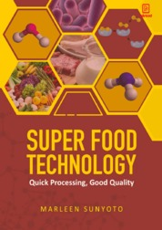 Super Food Technology Quick Processing, Good Quality by Marleen Sunyoto Cover
