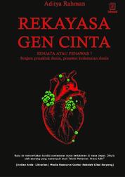Rekayasa Gen Cinta by Aditya Rahman Cover
