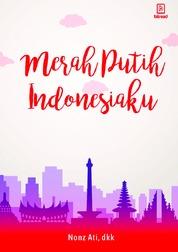 Cover Merah Putih Indonesiaku oleh Nonz Ati, dkk
