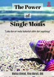 The Power of Single Moms by Malica Ahmad, dkk. Cover