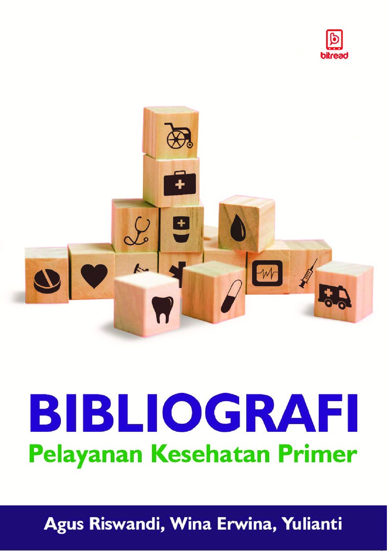 Buku Digital Bibliografi Pelayanan Kesehatan Primer oleh Agus Riswandi