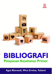 Cover Bibliografi Pelayanan Kesehatan Primer oleh Agus Riswandi