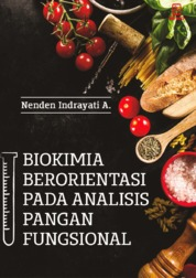Cover Biokimia Berorientasi pada Analisis Pangan Fungsional oleh Nenden Indrayati A
