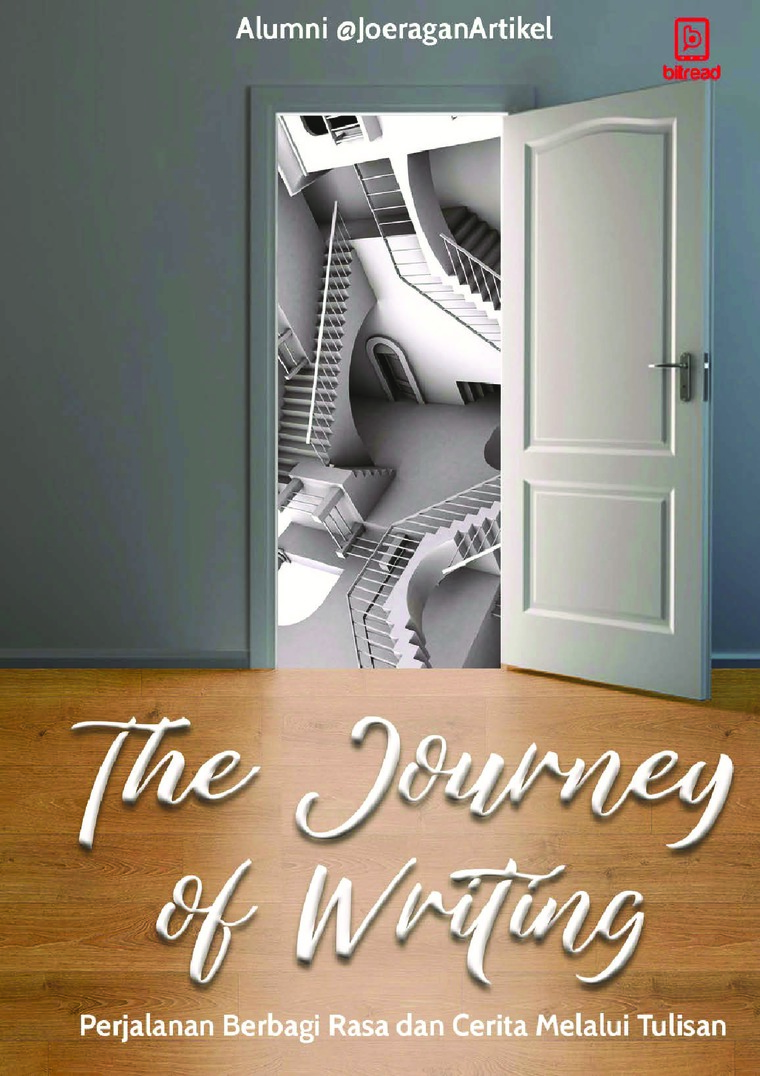 The Journey of Writing by Alumni @Joeragan Artikel Digital Book