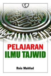 Cover Pelajaran Ilmu Tajwid oleh Rois Mahfud