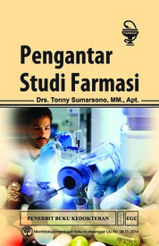 Pengantar Studi Farmasi by Drs.Tony Sumarsono, MM.,Apt Cover