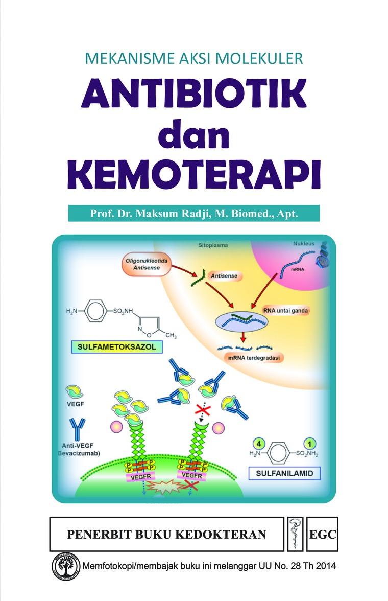 Antibiotik dan Kemoterapi by Prof. Dr. Maksum Radji Digital Book