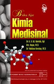Buku Ajar Kimia Medisinal by Dr. AA. Kd Harmita, Apt Cover