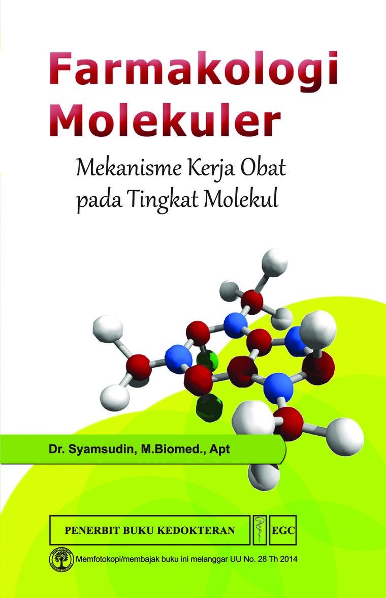 Buku Digital Farmakologi Molekuler Mekanisme Kerja oleh Dr.Syamsudin, M.Biomed., Apt