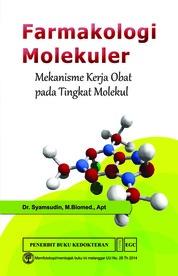 Farmakologi Molekuler Mekanisme Kerja by Dr.Syamsudin, M.Biomed., Apt Cover