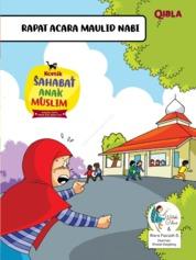 Cover Komik Sahabat Anak Muslim : Rapat Acara Maulid Nabi oleh Watiek Ideo & Riera Faaizah