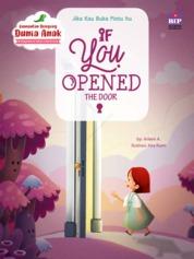 Cover Kumpulan Dongeng Dunia Anak : Jika Kau Buka Pintu Itu oleh Arleen A.