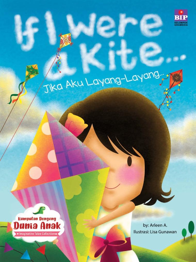 Buku Digital Kumpulan Dongeng Dunia Anak : Jika Aku Layang-layang oleh Arleen A.