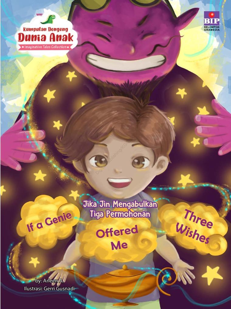 Buku Digital Kumpulan Dongeng Dunia Anak : Jika Jin Mengabulkan Tiga Permohonan oleh Arleen A.