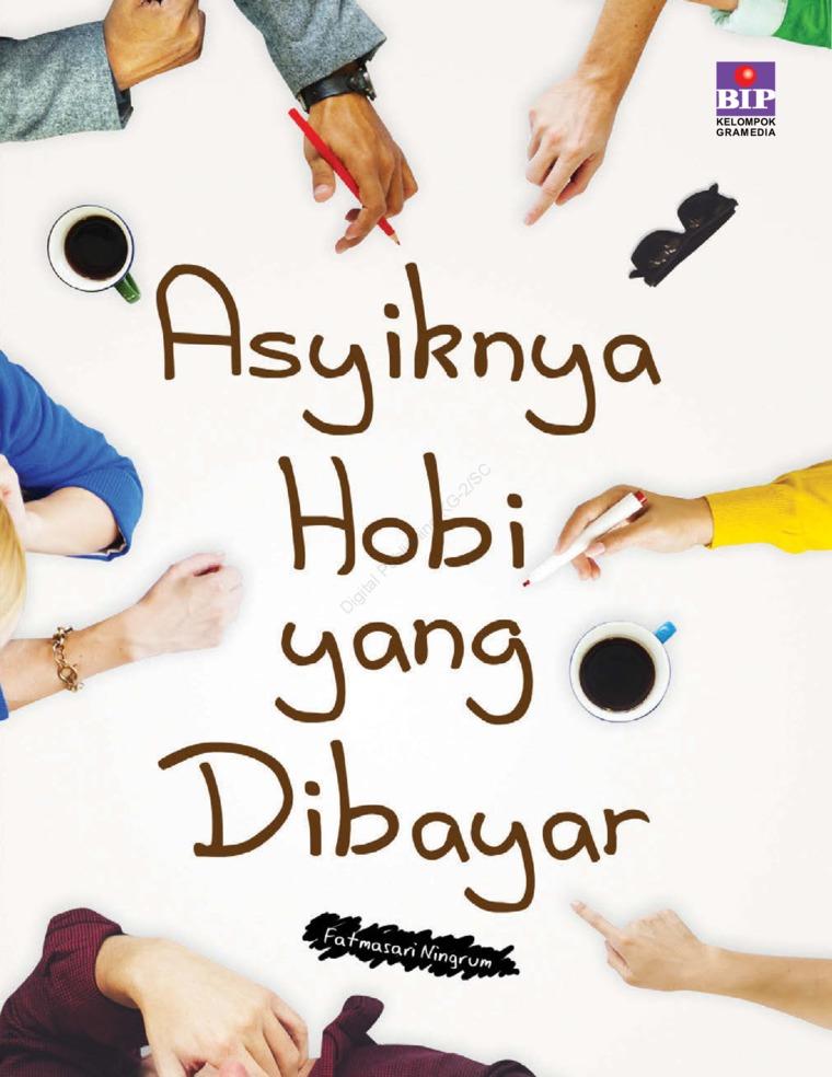 Asyiknya Hobi yang Dibayar by Fatmasari Ningrum Digital Book