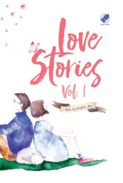 Cover Love Stories 1 oleh Ayas Ayuningtias, dkk