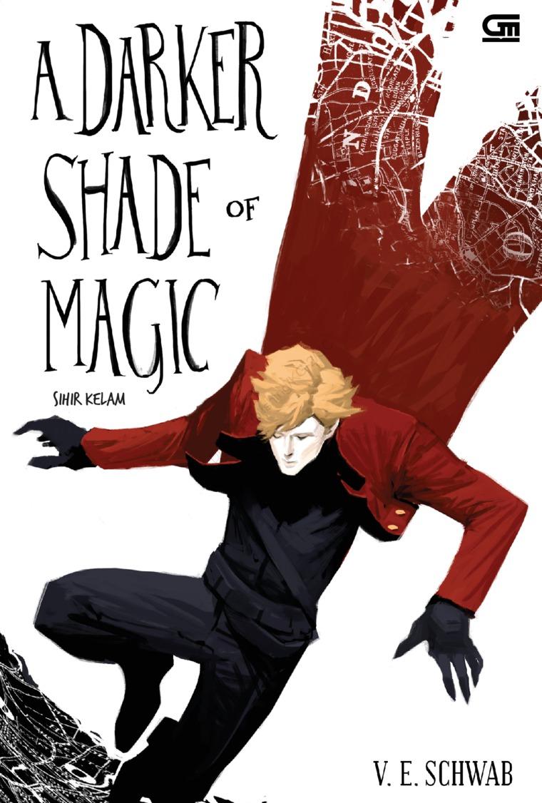Sihir Kelam (A Darker Shade of Magic) by V.E. Schwab Digital Book