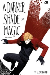 Cover Sihir Kelam (A Darker Shade of Magic) oleh V.E. Schwab
