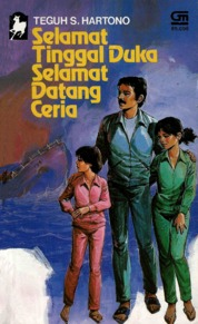 Selamat Tinggal Duka Selamat Datang Ceria by Teguh S. Hartono Cover