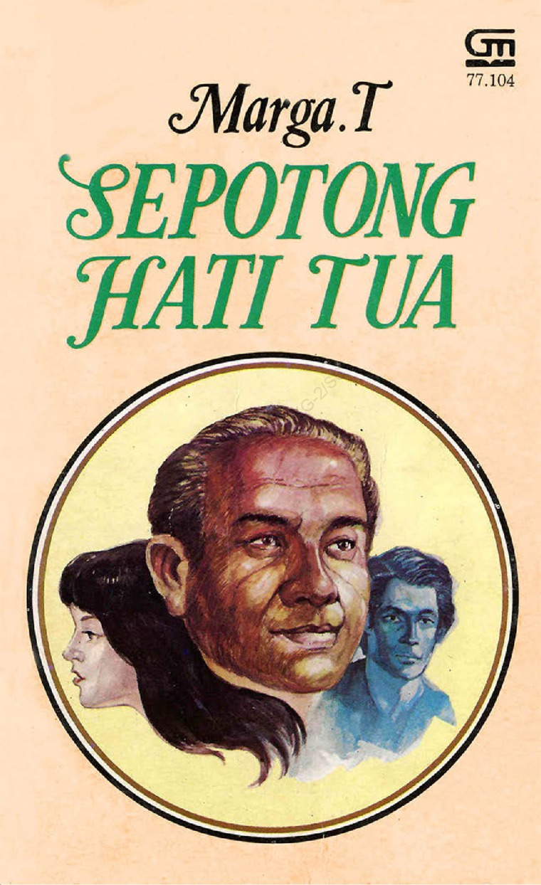 Sepotong Hati Tua by Marga T Digital Book