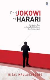 Cover Dari Jokowi ke Harari oleh Rizal Mallarangeng