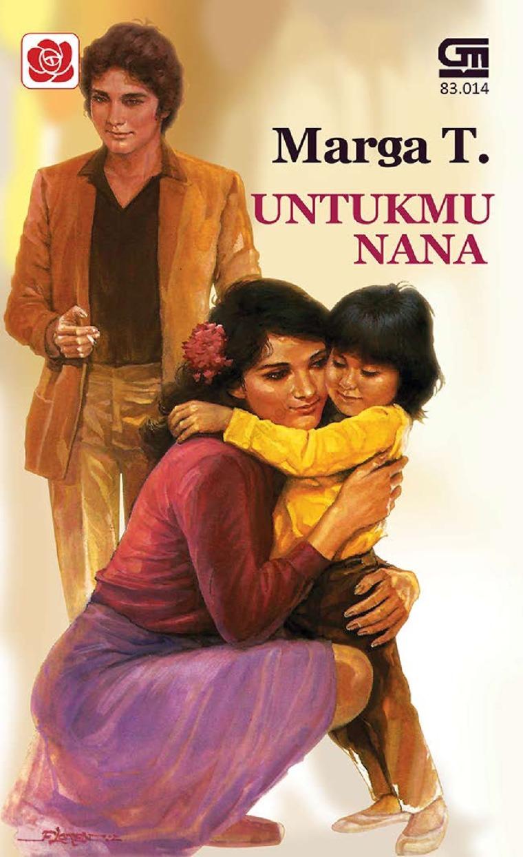 Buku Digital Untukmu Nana oleh Marga T