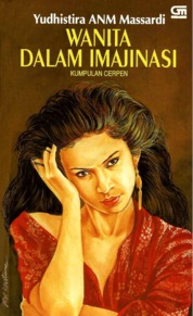 Cover Wanita dalam Imajinasi oleh Yudhistira ANM Massardi
