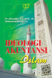 Cover Ideologi Akuntansi Islam oleh Dr. Alimuddin, S.E., M.M., Ak.