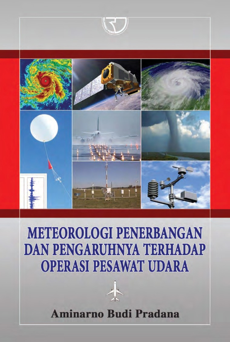 Meteorologi Penerbangan dan Pengaruhnya Terhadap Operasi Pesawat Udara by Aminarno Budi Pradana Digital Book