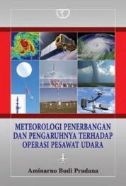 Cover Meteorologi Penerbangan dan Pengaruhnya Terhadap Operasi Pesawat Udara oleh Aminarno Budi Pradana