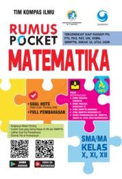 Rumus Pocket Matematika SMA Kelas X, XI, XII by Tim Kompas Ilmu Cover