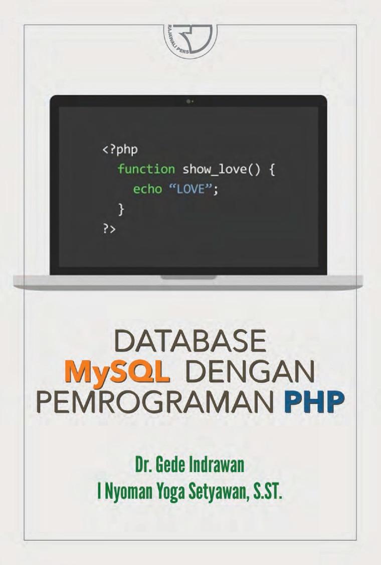 Database MySQL dengan Pemograman PHP by Dr. Gede Indrawan Digital Book