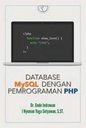 Cover Database MySQL dengan Pemograman PHP oleh Dr. Gede Indrawan