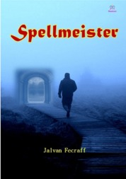 Spellmeister by Jalvan Fecraff Cover