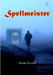 Cover Spellmeister oleh Jalvan Fecraff