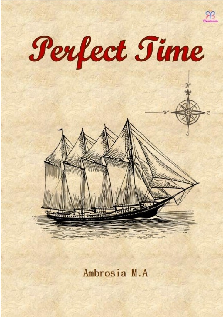Perfect Time by Ambrosia M.A Digital Book