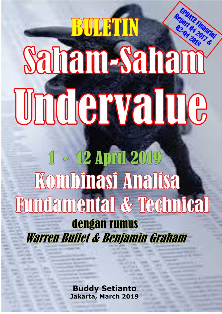 Buletin Saham-Saham Undervalue 01-12 APR 2019 - Kombinasi Fundamental & Technical Analysis by Buddy Setianto Digital Book