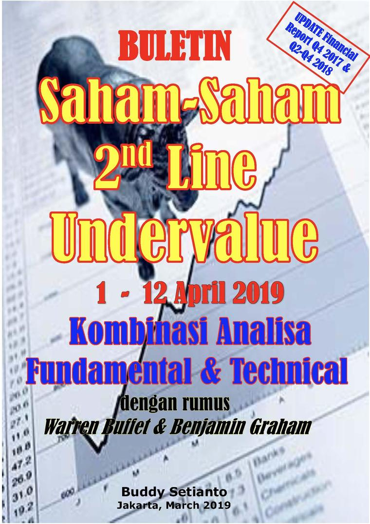 Buletin Saham-Saham 2nd Line Undervalue 01-12 APR 2019 - Kombinasi Fundamental & Technical Analysis by Buddy Setianto Digital Book