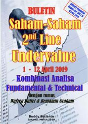 Cover Buletin Saham-Saham 2nd Line Undervalue 01-12 APR 2019 - Kombinasi Fundamental & Technical Analysis oleh Buddy Setianto