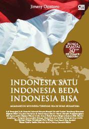 Cover Indonesia Satu, Indonesia Beda, Indonesia Bisa oleh Jimmy Oentoro