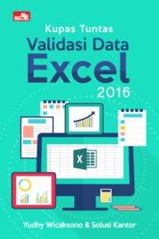 Cover Kupas Tuntas Validasi Data Excel 2016 oleh Yudhy Wicaksono & Solusi Kantor