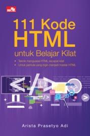Cover 111 Kode HTML untuk Belajar Kilat oleh Arista Prasetyo Adi