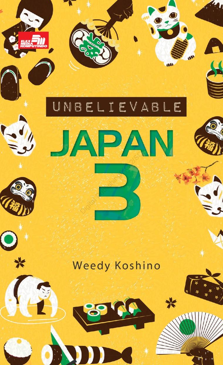 Unbelievable Japan 3 by Weedy Koshino Digital Book