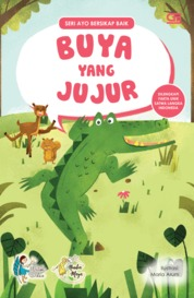 Ayo Bersikap Baik: Buya yang Jujur by Watiek Ideo Cover
