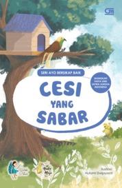 Ayo Bersikap Baik: Cesi yang Sabar by Watiek Ideo Cover