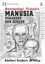 Antropologi Filsafat Manusia: Paradoks dan Seruan by Adelbert Snijders, OFM Cap. Cover