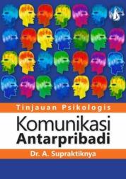 Cover Komunikasi Antarpribadi: Tinjauan Psikologis oleh Dr. A. Supratiknya